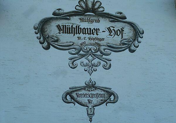 Mühlbauer Hof - Aufschrift
